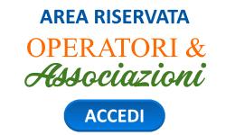 Area Riservata Operatori/Associazioni